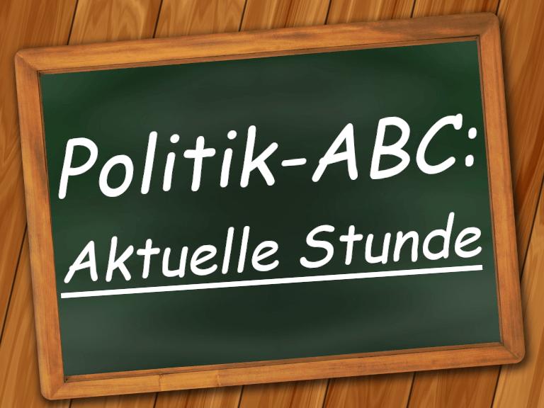 newsletter-politik-abc-tafelbild-aktuelle-stunde
